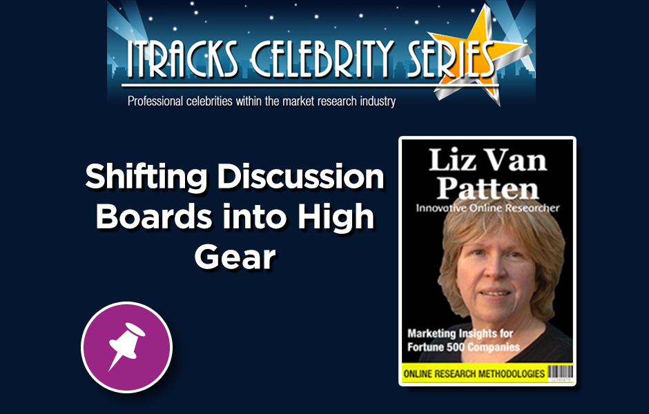 Shifting Discussion Boards Into High Gear - Liz Van Patten Webinar Celebrity Series