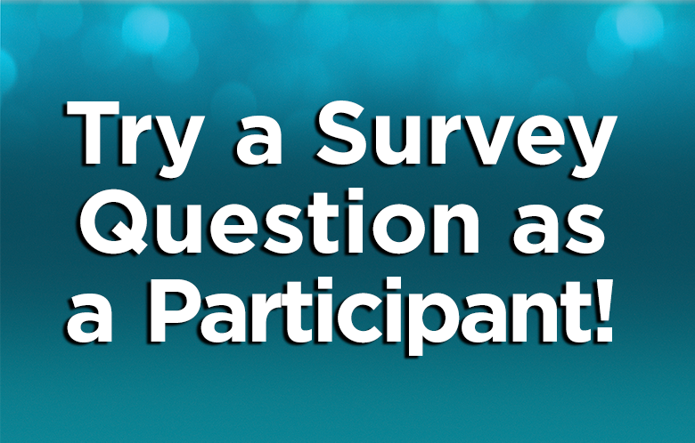 Survey Services - Try a survey question as a participant