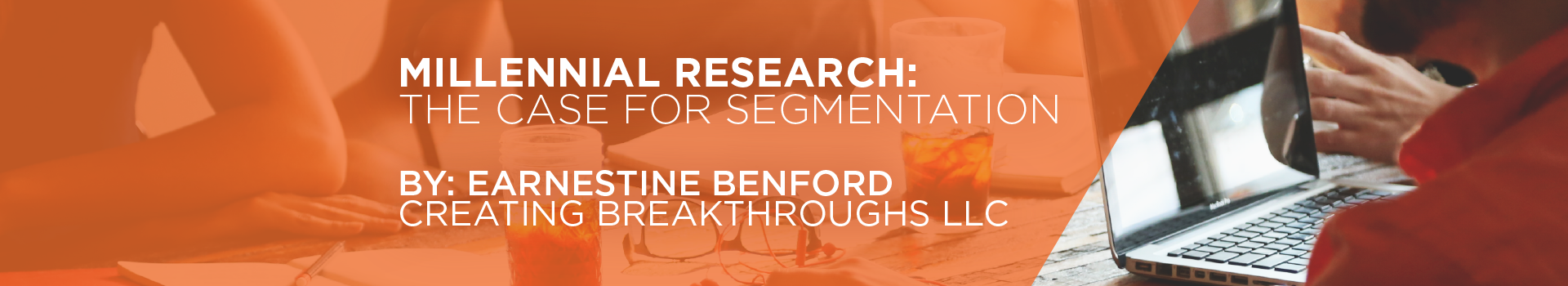 Millennial Research: The Case For Segmentation E-book