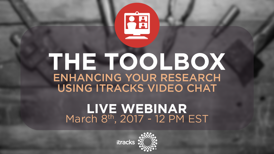 Enhancing Your Research Using itracks Video Chat
