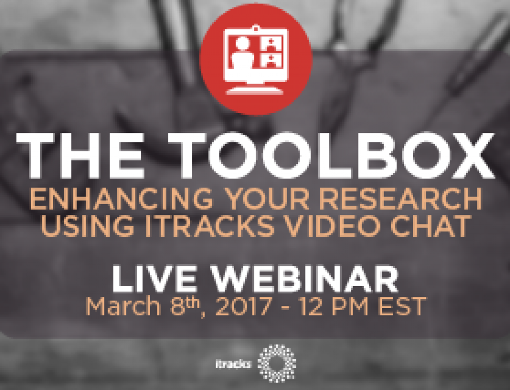 The Toolbox: Enhancing Your Research Using itracks Video Chat